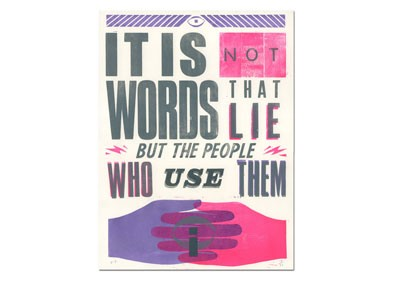 It Is Not Words That Lie