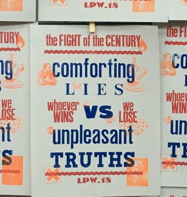 Comforting Lies Vs Unpleasant Truths